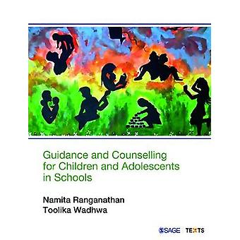 Guidance and Counselling for Children and Adolescents in Schools by N