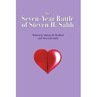 Die siebenjährige Schlacht von Steven H. Sabb