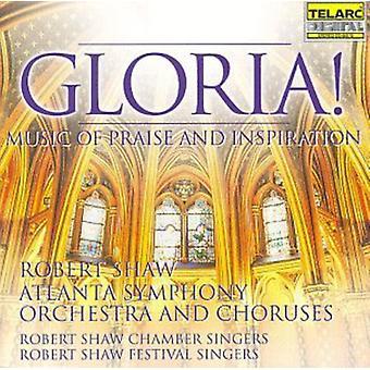 Robert Shaw - Gloria! Music of Praise and Inspiration [CD] USA import