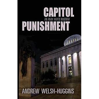 Capitol Punishment by Andrew WelshHuggins