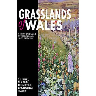 Grasslands of Wales by David StevensStuart SmithTim Blackstock