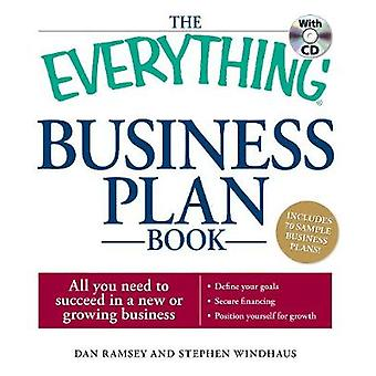 The Everything Business Plan Book with CD All you need to succeed in a new or growing business by Ramsey & DanWindhaus & Stephen