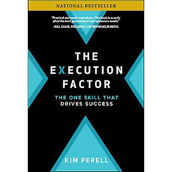 The Execution Factor The One Skill that Drives Success BUSINESS BOOKS