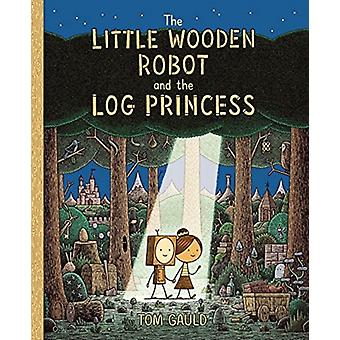 The Little Wooden Robot and the Log Princess by Tom Gauld