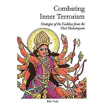 Combating Inner Terrorism: Strategies of