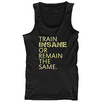 Treno pazzo o rimangono allenamento Tanktop palestra senza maniche serbatoio degli stessi uomini