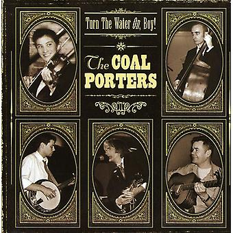 Coal Porters - Turn the Water on Boy! [CD] USA import
