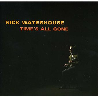 Nick Waterhouse - Time's All Gone [CD] USA import