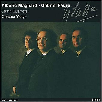 Faure/Magnard - Alb Ric Magnard: Jousikvartetto Op. 16; Gabriel Faur: Jousikvartetto Op. 121 [CD] Yhdysvallat tuoda