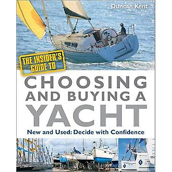 The Insider's Guide to Choosing and Buying a Yacht by Duncan Kent - 9