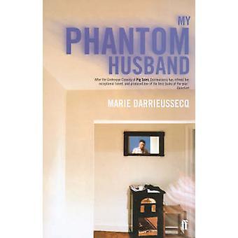 Phantom mieheni by Marie Darrieussecq - Helen Stevenson - 97805712