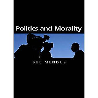 Politica e morale di Susan Mendus - 9780745629681 libro