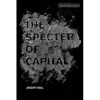 Das Gespenst des Kapitals von Joseph Vogl - 9780804792929 Buch