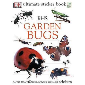 RHS Garden bug Ultimate Sticker Book da Ben Hoare - Bo 9781405314787