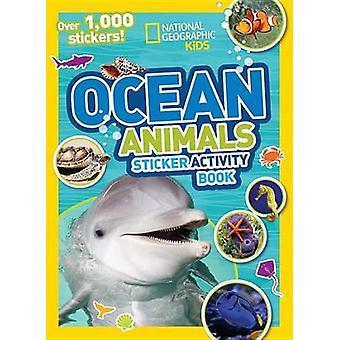 Ocean djur klistermärke aktivitetsbok av nationella geografiska Kids - 978