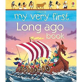 My Very First Long Ago Kirja Matthew Oldham - 9781474936569 Kirja
