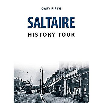 Saltaire History Tour by Gary Firth - 9781445674728 Book