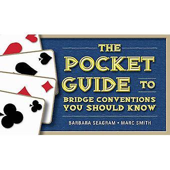 Der Pocket Guide to Bridge Konventionen -, die Sie von Barbara Se wissen sollten