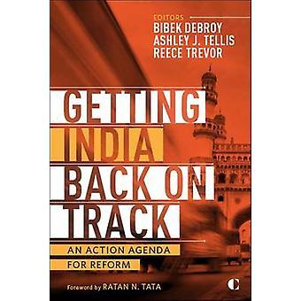 Saada Intian takaisin raiteilleen - toiminta esityslistan uudistamiseksi Ashley j.