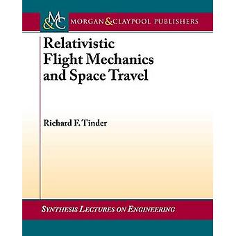 Relativistic Flight Mechanics and Space Travel - A Primer for Students