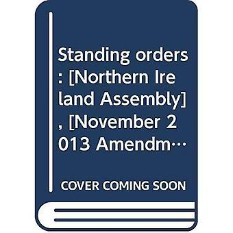 Standing orders: [Northern Ireland Assembly], [November 2013 Amendments]