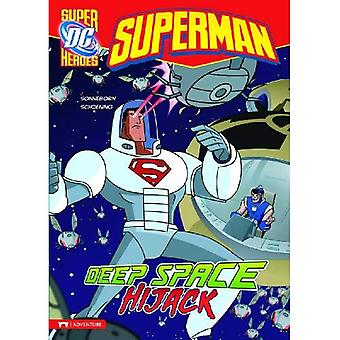 Superman: Deep Space Hijack