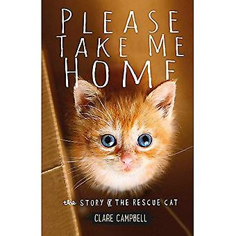 Please Take Me Home: The Story of the Rescue Cat