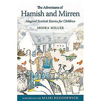The Adventures of Hamish and Mirren: Magical Scottish Stories for Children (Young Kelpies)