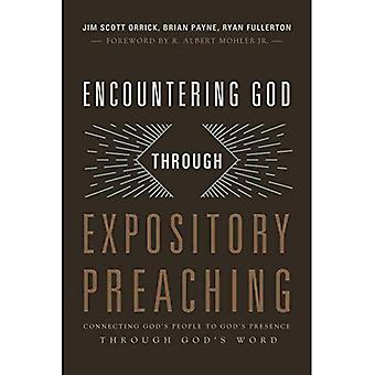 Encountering God Through Expository Preaching: Connecting God's People to God's Presence Through God's Word