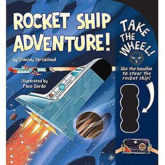 Raket schip avontuur! (Neem het wiel!) [Board boek]