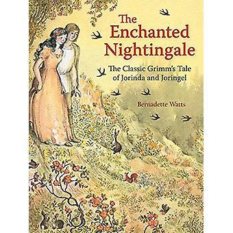De betoverde Nightingale - de klassieke Grimm's Tale van Jorinda en Jo