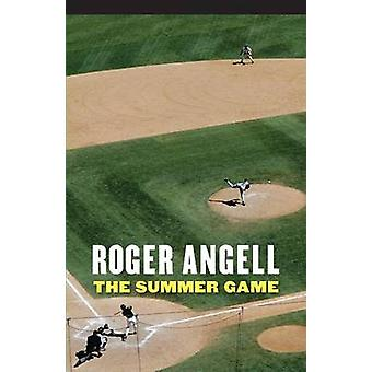 The Summer Game by Angell & Roger