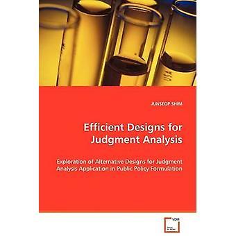 Effiziente Designs für Urteil Analyse von Shim & Junseop