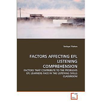 FACTOREN die van EFL luisteren begrip door Tilahun & Tesfaye