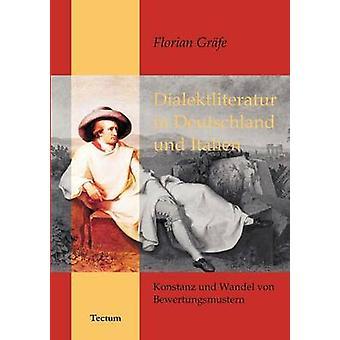Dialektliteratur in Deutschland und Italien by Grfe & Florian