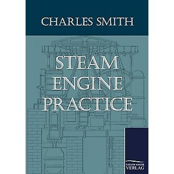 Dampmaskine praksis af Smith & Charles