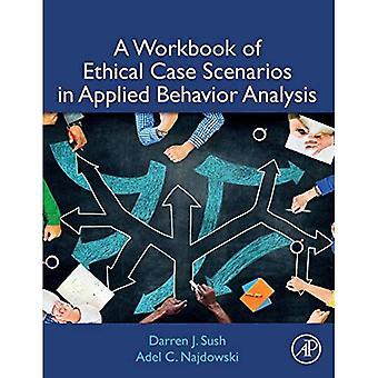 Una cartella di lavoro di scenari etici in analisi del comportamento applicata