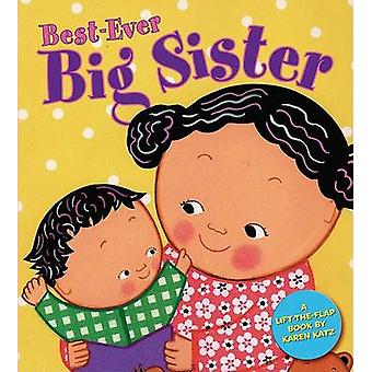 Best-Ever Big Sister by Karen Katz - 9780448439150 Book