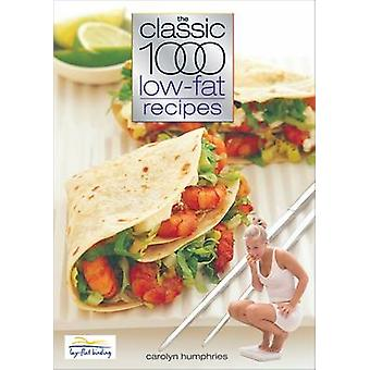 The Classic 1000 Low-fat Recipes (2nd Revised edition) by Carolyn Hum
