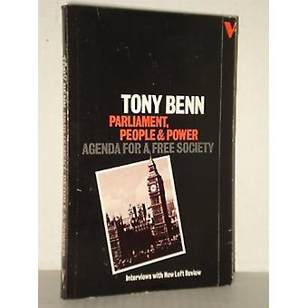 Parliament and Power - Agenda for a Free Society by Tony Benn - 978086