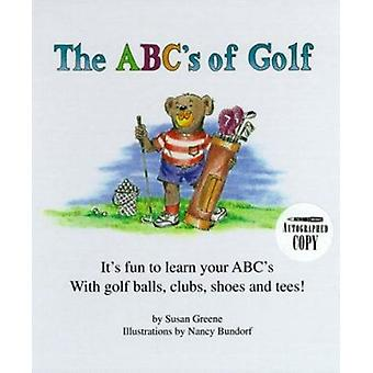 The ABC's of Golf by Susan Greene - Nancy Bundorf - 9780965110006 Book