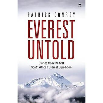 Everest Untold by Patrick James Conroy - 9781431424498 Book