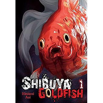 Shibuya Goldfish - Vol. 1 by Shibuya Goldfish - Vol. 1 - 978197532744