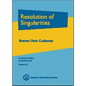 Resolution of Singularities by Steven Dale Cutkosky - 9780821835555 B