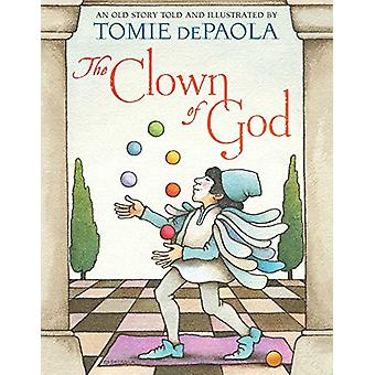 The Clown of God by Tomie DePaola - 9781534414273 Book