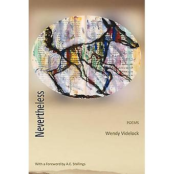 Nevertheless by Videlock & Wendy