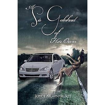 A Sir Galahad of Her Own by Armintrout & Joyce