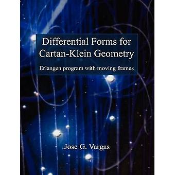 Differential Forms for CartanKlein Geometry by Vargas & Jose G.