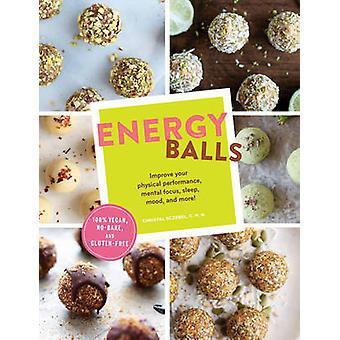 Energy Balls by Christal Sczebel