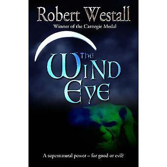 The Wind Eye by Robert Westall